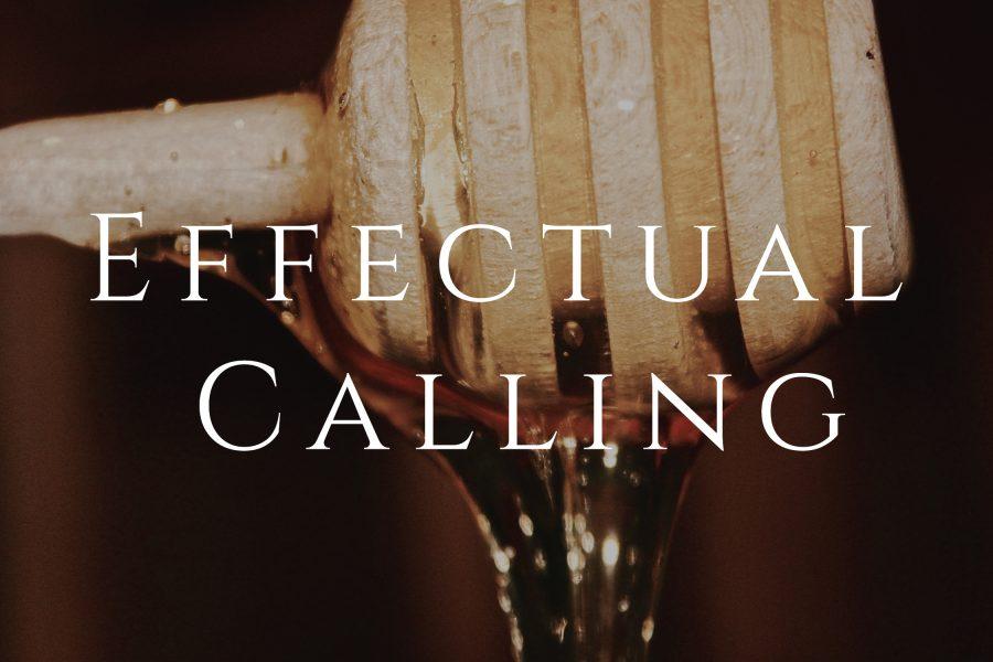 #43 Effectual Calling