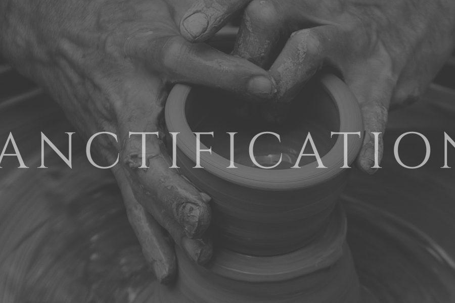 #46 Sanctification